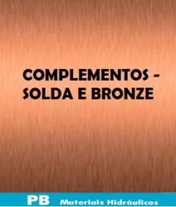 Complementos -Solda e Bronze